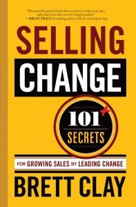 Selling Change by Brett Clay